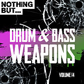 Nothing But... Drum & Bass Weapons, Vol. 14 - EP by Various Artists