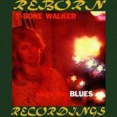 Sings the Blues (HD Remastered) de T-Bone Walker