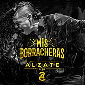 Mis Borracheras de Alzate