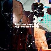 Fashion Reporter by Dj tomsten