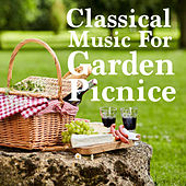Classical Music For Garden Picnic von Various Artists