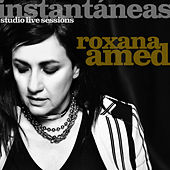 Instantáneas - Studio Live Sessions by Roxana Amed