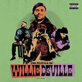 Una Película de Willie DeVille (ACTO II: Ebriedad) de Willy DeVille