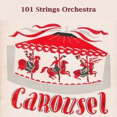 Carousel by 101 Strings Orchestra