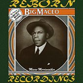 The Best of Big Maceo / The King of Chicago Blues Piano (HD Remastered) de Big Maceo Merriweather