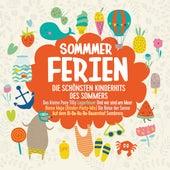 Sommerferien - Die schönsten Kinderhits des Sommers von Various Artists