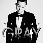 Call Me Gray by Gray