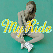 My Ride by Hoody