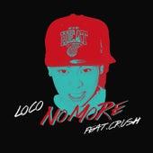 No More de Loco