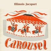 Carousel de Illinois Jacquet