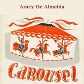 Carousel von Aracy de Almeida