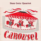 Carousel by Stan Getz
