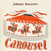 Carousel von Johnny Burnette