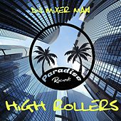 High Rollers by DJ Mixer Man
