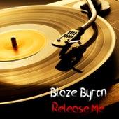 Release Me van Blaze Byron