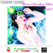 Fashion Lounge Flowers And Jewellery Vol.1 de Various Artists