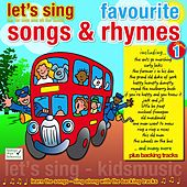 Let's Sing Favourite Songs & Rhymes, Vol. 1 by Kidzone