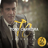 Essencial de Tony Carreira
