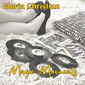 Magic Moments de Gloria Christian