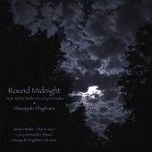 'Round Midnight (feat. Larry Grenadier & Melvin Butler) by Masayuki Shigihara