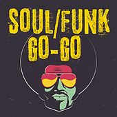 Soul/Funk Go-Go by Various Artists