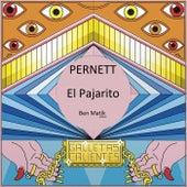 El Pajarito (Ben Matik Remix) by Pernett