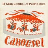 Carousel de El Gran Combo De Puerto Rico