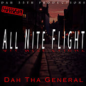 All Nite Flight de Dah Tha General