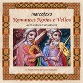 Romances Novos e Vellos de Marco Foxo