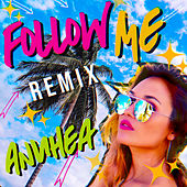 Follow Me (Remix) von Anuhea