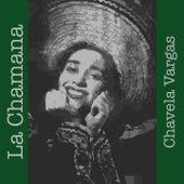 La Chamana by Chavela Vargas