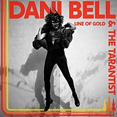 Line of Gold de Dani Bell and The Tarantist