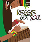 Reggae Got Soul Vol.1 by Various Artists