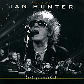 Strings Attached (A Very Special Night With) (Live from Sentrum Scene, Oslo / 2002) de Ian Hunter