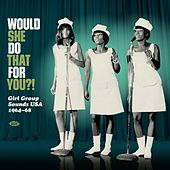 Would She Do That For You?! von Various Artists
