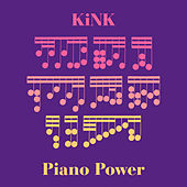 Piano Power by KiNK