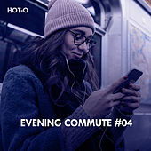Evening Commute, Vol. 04 - EP de Various Artists