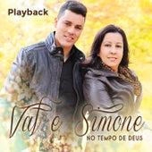 No Tempo de Deus (Playback) by Val e Simone