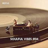 Soulful Vibes, Vol. 04 - EP de Various Artists