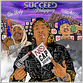 NO CAP ZONE (feat. Stunna 4 Vegas & DaBaby) by Succeed Phlyguy