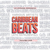 Caribbean Beats (Latin Instrumentals): Vol. 1 von Various Artists