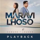 Maravilhoso (Playback) de Canção & Louvor