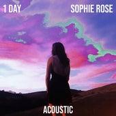 1 Day (Acoustic) de Sophie Rose