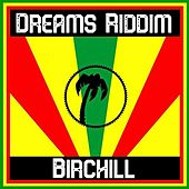 Dreams Riddim von Birchill