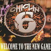 Chiclin 6 Welcome to the New Game von Various