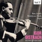 Milestones of a Violin Legend: Igor Oistrach, Vol. 7 von Igor Oistrach
