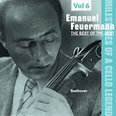 Milestones of a Cello Legend: The Best of the Best - Emanuel Feuermann, Vol. 6 de Emanuel Feuermann