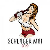 Schlager Mai 2019 by Various Artists