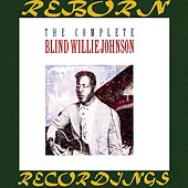 The Complete Blind Willie Johnson (HD Remastered) by Blind Willie Johnson