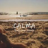 Calma (Bachata Remix) [feat. Stefano Syzer Germanotta] von DJ Tronky